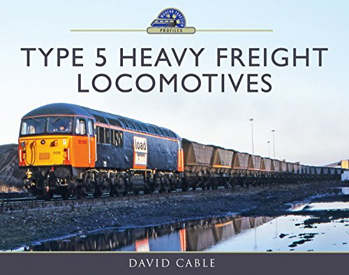 Type 5 Heavy Freight Locomotives (Modern Traction Profiles)