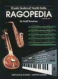 Ragopedia, Shiv D. Batish and Ashwin Batish, 1882319001