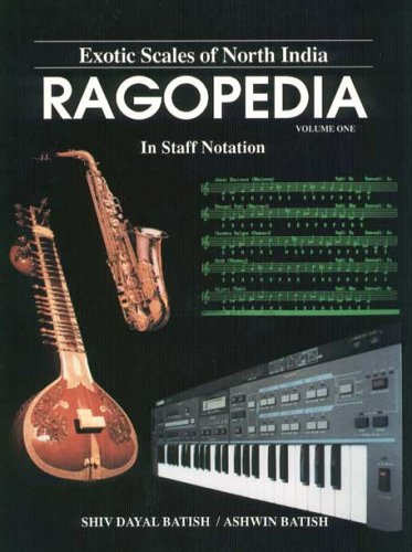 Ragopedia: Exotic Scales of North - Exotic Scales