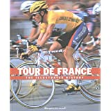 Tour de France: The Illustrated History