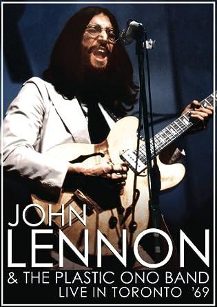 John Lennon The Plastic Ono Band Live In Toronto 69
