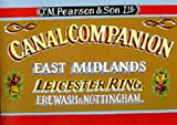 Canal Companion: East Midlands, Leicester Ring, Erewash & Nottingham