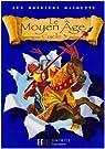 Le Moyen Age : Cycle 3 par Lambin