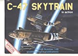 C-47 Skytrain in action - Aircraft No. 149