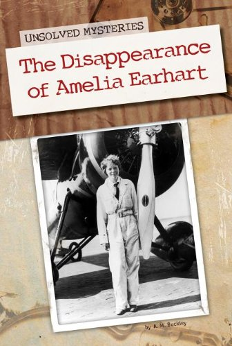 The Disappearance of Amelia Earhart (Unsolved Mysteries (Abdo)) PDF