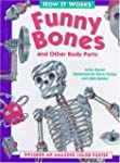 Funny Bones: And Other Body Parts