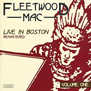 Fleetwood Mac Live In Boston Vol 1 Amazon Com Music