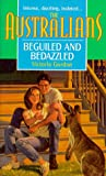 img - for Beguiled And Bedazzled (The Australians) book / textbook / text book