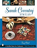 Sarah Coventry(r) Jewelry (Schiffer Book for Collectors)