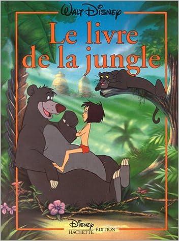 Le Livre De La Jungle Disney Classique French Edition