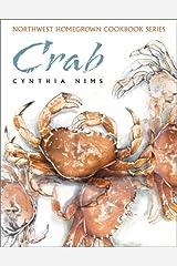 Crab (Northwest Homegrown Cookbook Series) Paperback
