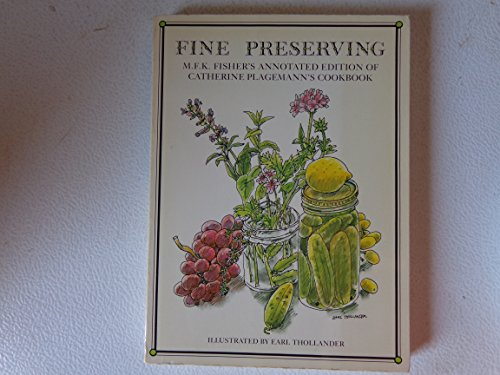 Fine Preserving M.F.K. Fisher's Annotated Edition of for sale  Delivered anywhere in USA