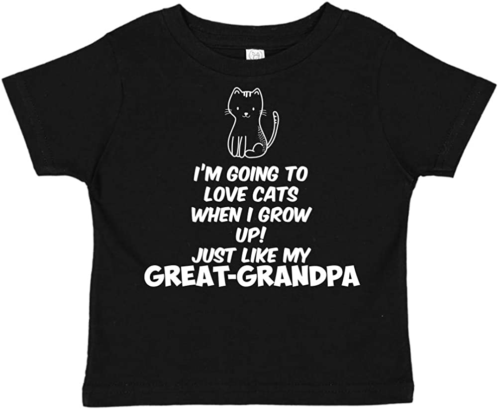 Toddler//Kids Short Sleeve T-Shirt Just Like My Great-Grandpa Im Going to Love Cats When I Grow Up
