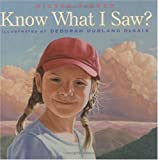Know What I Saw?, Aileen Fisher, 1596430559