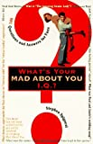 What's Your 'Mad About You' Iq?: 601 Questions and Answers for Fans