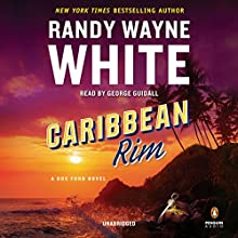Caribbean Rim Audiobook by Randy Wayne White Narrated by George Guidall