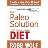 The Paleo Solution by Robb Wolf on 10/09/2010 1st (first) , 1st (first) Pri edition
