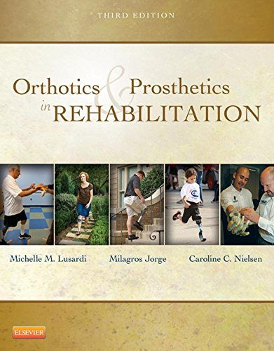 Orthotics and Prosthetics in Rehabilitation - E-Book Prosthetic Appliance