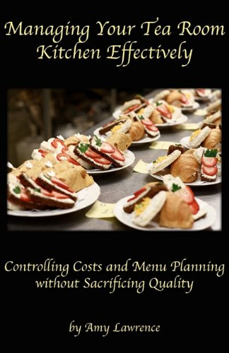 Managing Your Tea Room Kitchen Effectively
