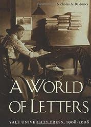 A World of Letters: Yale University Press, 1908-2008