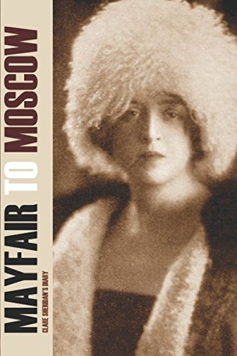 Mayfair to Moscow — Clare Sheridan's Diary (Expanded, Annotated) ebook