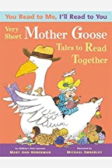 You Read to Me, I'll Read to You: Very Short Mother Goose Tales to Read Together by Mary Ann Hoberman(2012-09-11) Paperback Bunko
