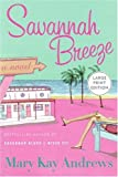 Savannah Breeze, Mary Kay Andrews, 0060853468