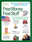 Free Money Free Stuff: The Indispensable Guide to Deals, Steals & Giveaways