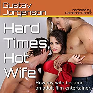 Hard Times, Hot Wife Audiobook