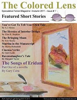 The Colored Lens: Autumn 2011 by [Hopkins, Elise R., Rubenfeld, Shawn, Hirons, S.J., Leen, Gerri, Stocks, Erin, Cuba, Gary, Taylor, Margaret]