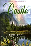 Hidden Castle, Amy Lynn, 096373119X