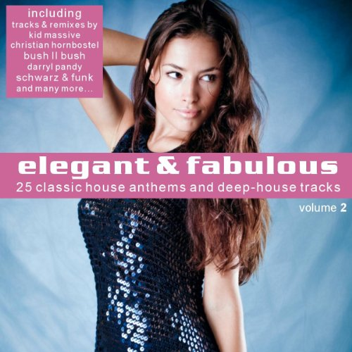 Elegant fabulous vol 2 25 classic house anthems and for Classic underground house tracks