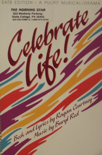 Celebrate Life!: Satb