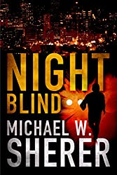 Night Blind (Blake Sanders Thrillers)