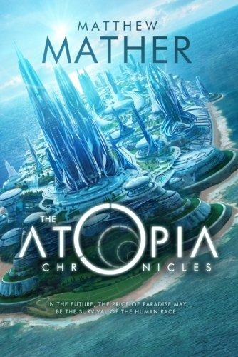 Atopia Chronicles Matthew Mather product image