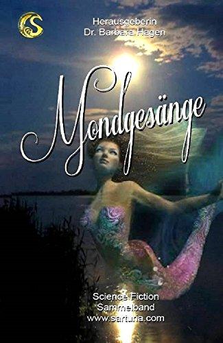 Mondgesänge (Sarturia Science Fiction) (German Edition)