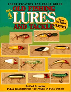 Old Fishing Lures And Tackle An Identification Value Guide