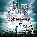 Redemption: Department Q, Book 3   Livre audio Auteur(s) : Jussi Adler-Olsen Narrateur(s) : Steven Pacey