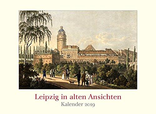 Leipzig In Alten Ansichten Kalender 2019 Amazon De Lehmstedt