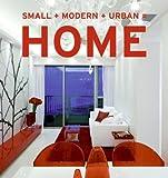 Small+Modern+Urban=Home, Aitana Lleonard, 006154258X