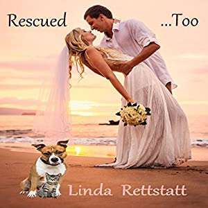 Rescued...Too Audiobook