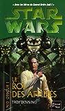 Star Wars, tome 76 : Le Roi des affiliés (Nid obscur 1) par Denning