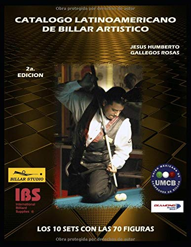 CATALOGO LATINOAMERICANO DE BILLAR ARTISTICO SEGUNDA EDICION por GALLEGOS ROSAS, JESUS HUMBERTO