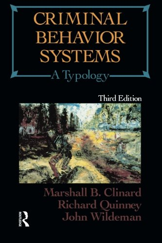 Criminal Behavior Systems, Third Edition: A Typology