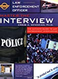 img - for Master the Interview: The Ultimate Guide to Law Enforcement Interviewing book / textbook / text book
