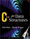 C++ Plus Data Structures, Dale, Nell B. and Teague, David, 0763714704