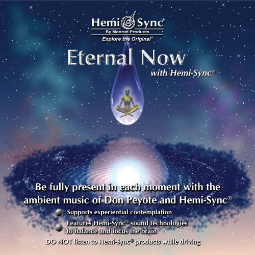 Eternal Now with Hemi-Sync
