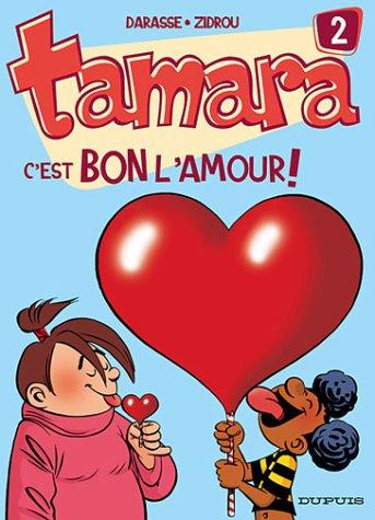 Tamara n° 02<br /> C'est bon l'amour !