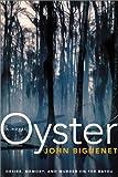 Oyster, John Biguenet, 0060198362