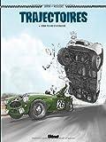Trajectoires, Tome 1 : Deux tours d'horloge by Roger Seiter (2012-06-20)